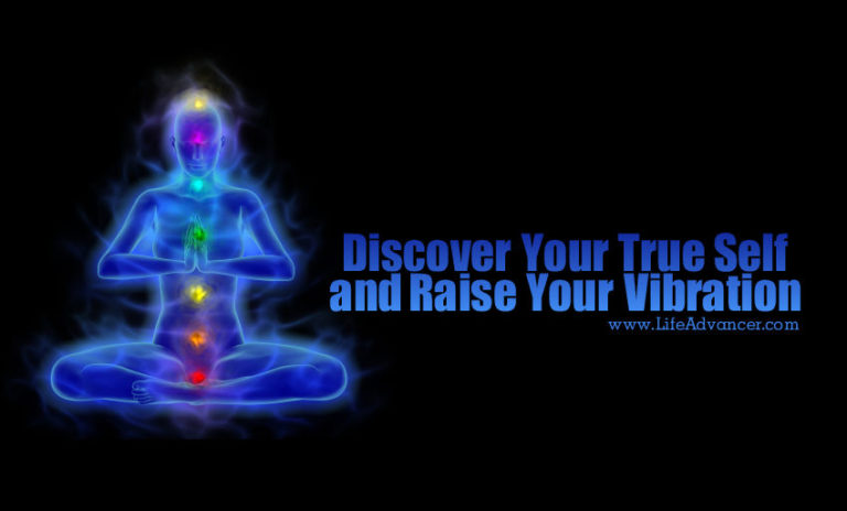 How to Raise Your Vibration and Find Your Authentic Self