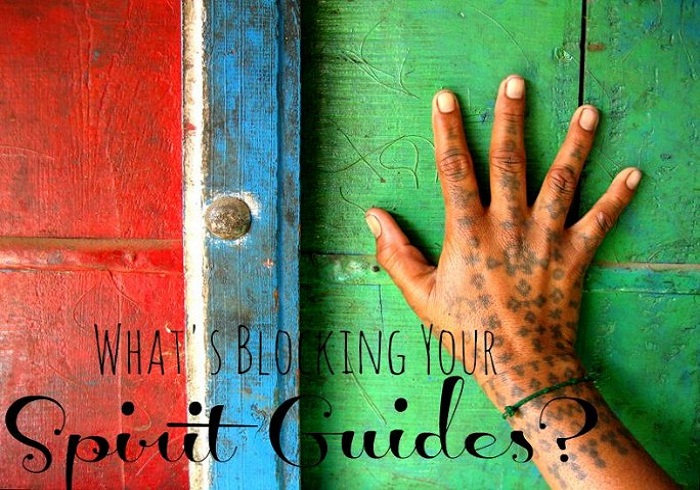 7 Things That Are Blocking Your Spirit Guides