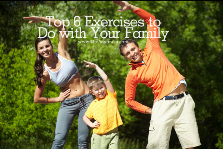 Top 6 Exercises to Do with Your Family