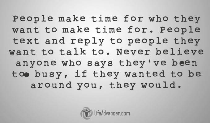 248-People make time for who they want to make time for