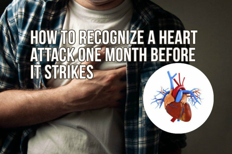 How to Recognize a Heart Attack One Month Before It Strikes