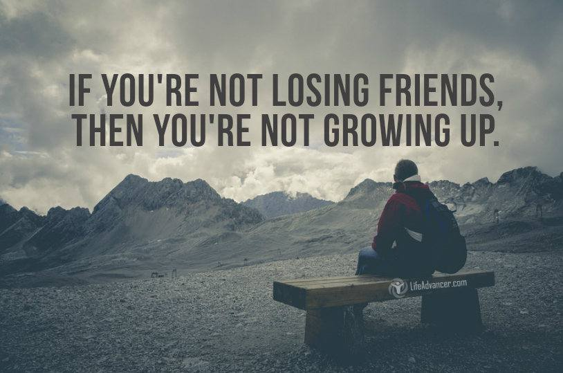 Losing A Friend Best Quotes Images On Friends Over: As You Get Older, You Will Be Losing Friends (and Why It's
