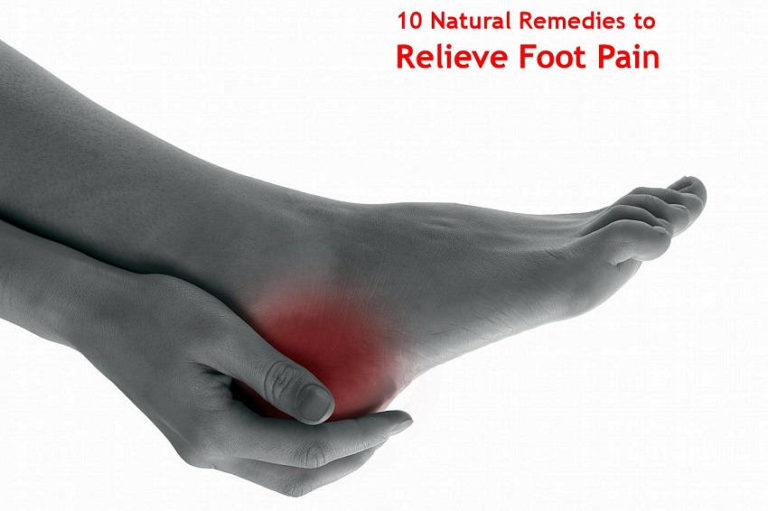 Relieve Foot Pain Fast with These 10 Natural Remedies