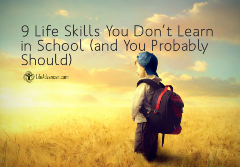 9 Life Skills You Don't Learn in School (and You Probably Should)