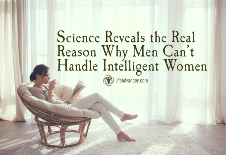 Science Shows the Real Reason Why Men Can't Handle Intelligent Women