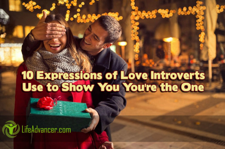 10 Expressions of Love Introverts Use to Show You You're the One