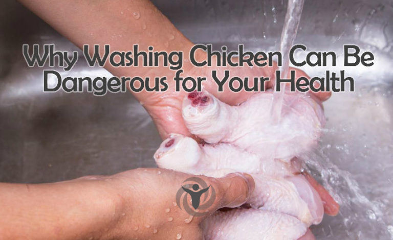 Washing Chicken Can Be Dangerous for Your Health and Here's Why