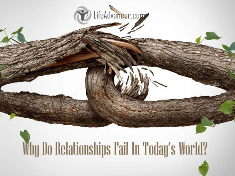Why Do Relationships Fail So Often in Today's World?