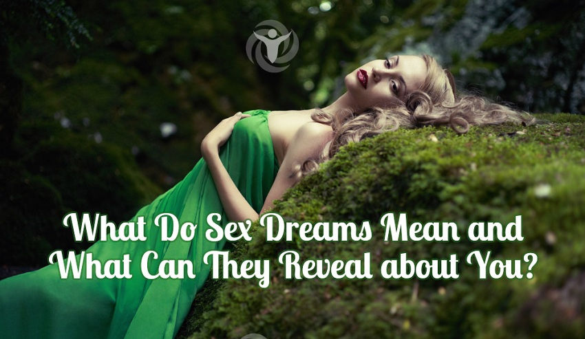 What Do Sex Dreams Mean What Can They Reveal