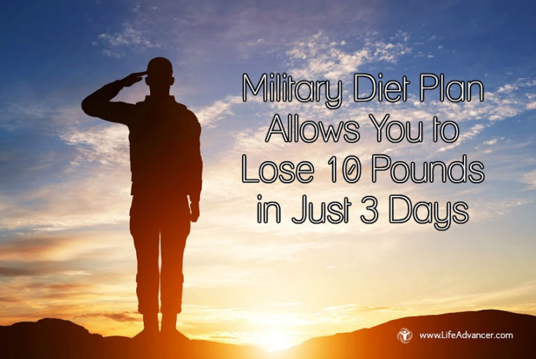 Military Diet Plan Allows You to Lose 10 Pounds in Just 3 Days