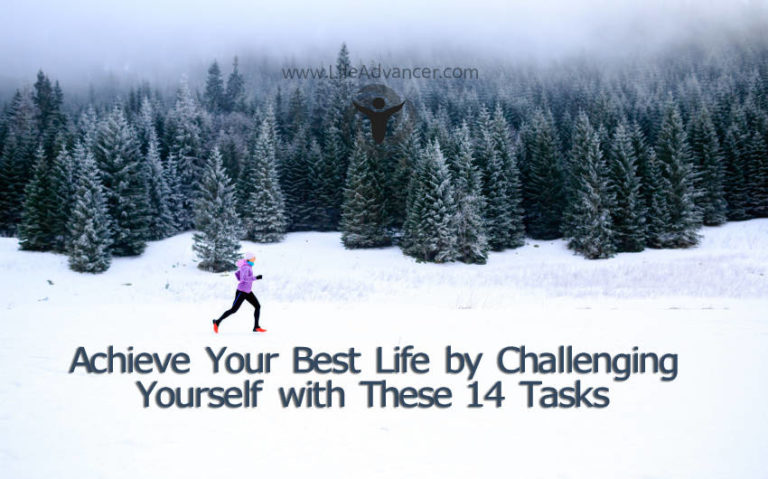 Achieve Your Best Life by Challenging Yourself with These 14 Tasks