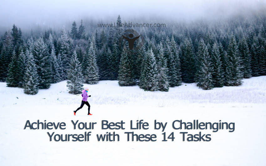 Achieve Best Life Challenging Yourself