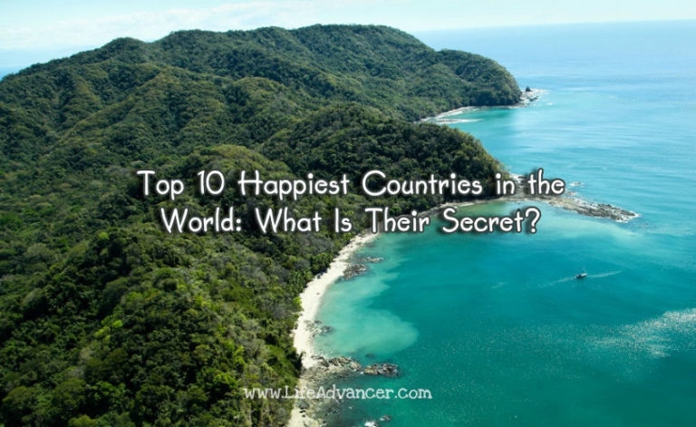 Top 10 Happiest Countries in the World: What Is Their Secret?
