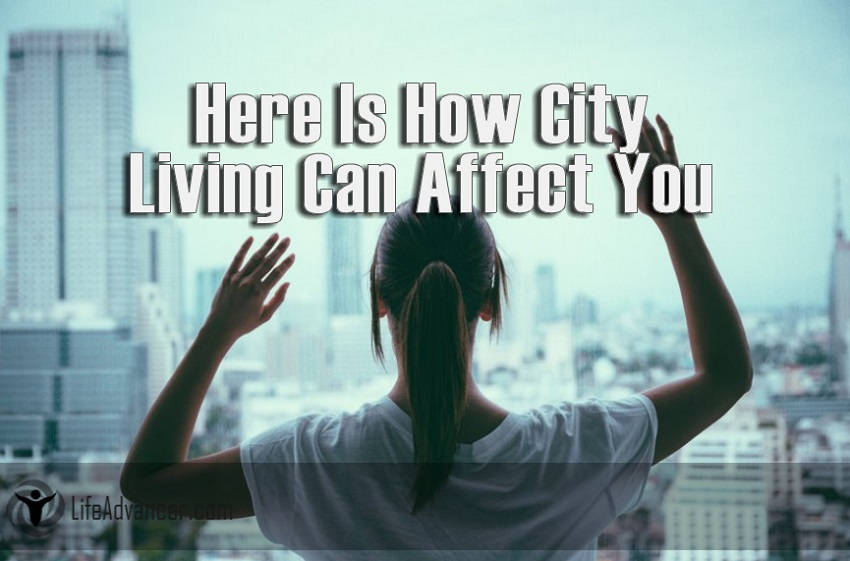 Affectingyou: Here Is How City Living Can Affect You