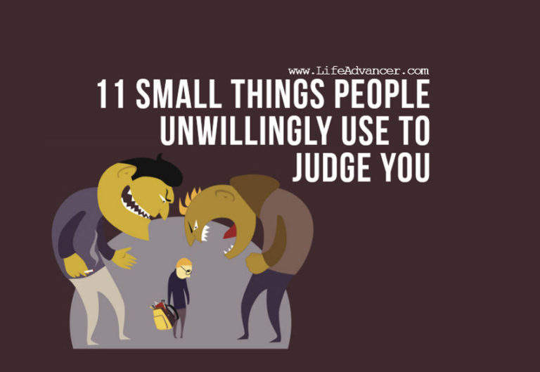 Read more about the article 11 Small Things People Unwillingly Use to Judge You