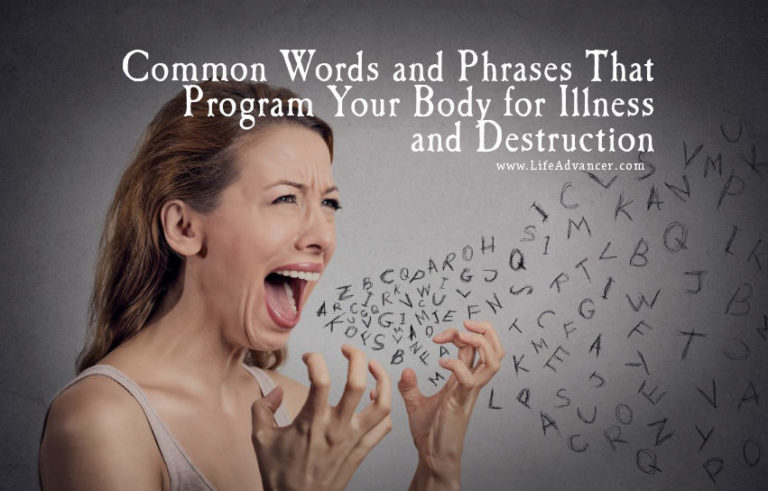 Common Words and Phrases That Program Your Body for Illness