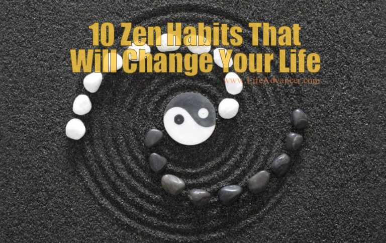 10 Zen Habits That Will Change Your Life