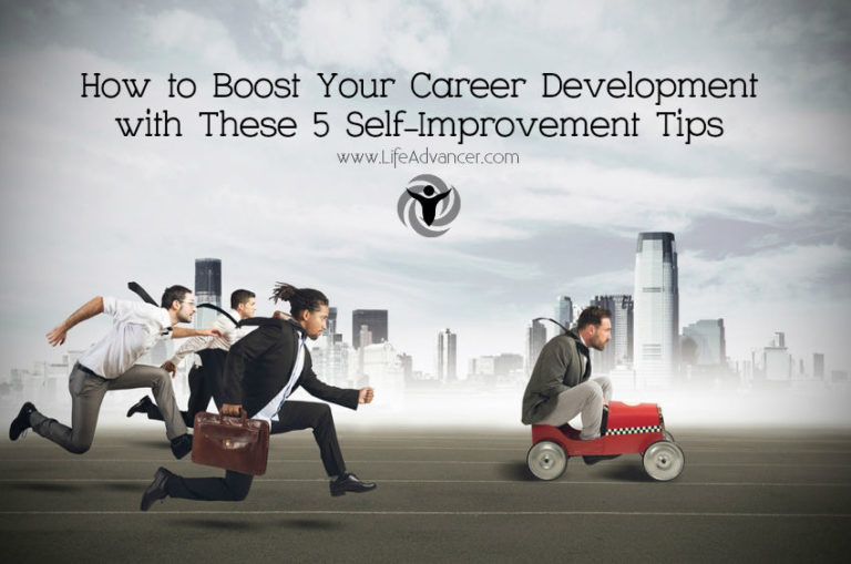 Boost Your Career Development with These 5 Self-Improvement Tips