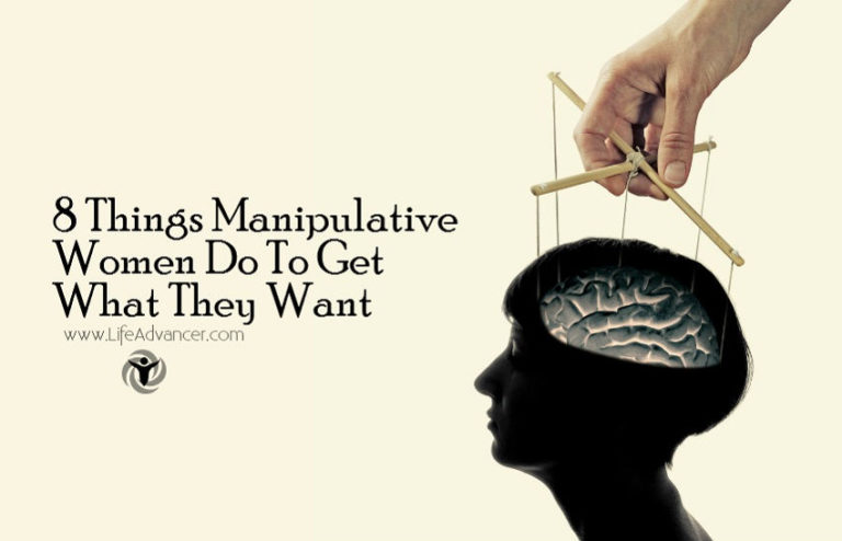 8 Things Manipulative Women Do To Get What They Want
