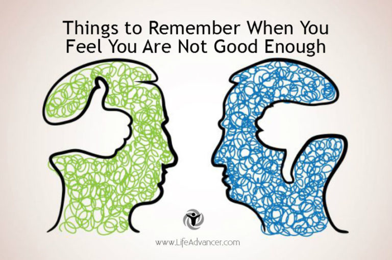 Feel Like Not Being Good Enough? Here Is What You Need to Remember