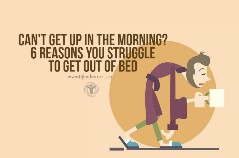 Can't Get Up in the Morning? 6 Reasons You Struggle to Get Out of Bed