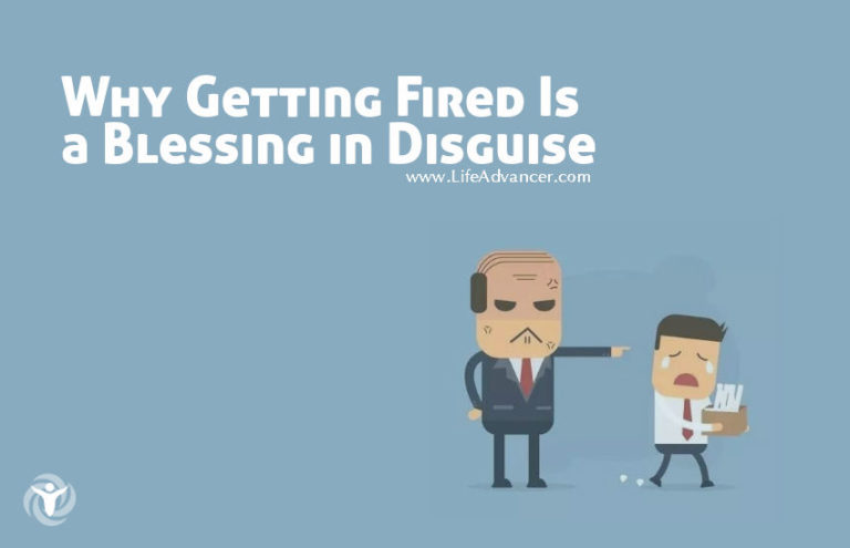 Why Getting Fired Is a Blessing in Disguise