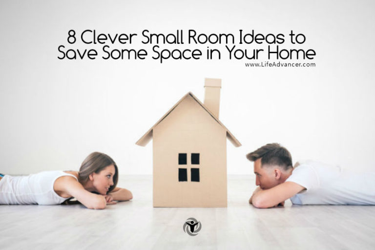 8 Clever Small Room Ideas to Save Some Space in Your Home