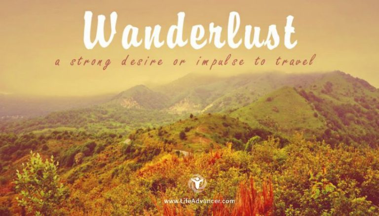 10 Things Only People Who Suffer from Wanderlust Will Understand