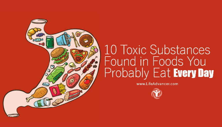 10 Toxic Substances Found in Foods You Probably Eat Every Day