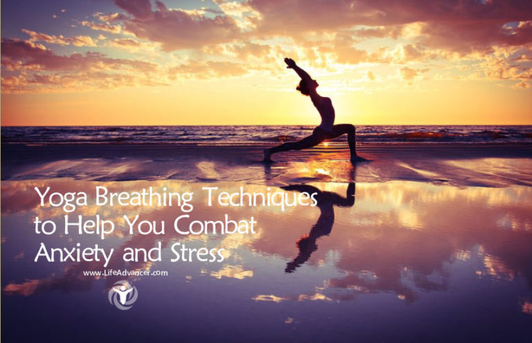 Yoga Breathing Techniques to Help You Combat Anxiety and Stress