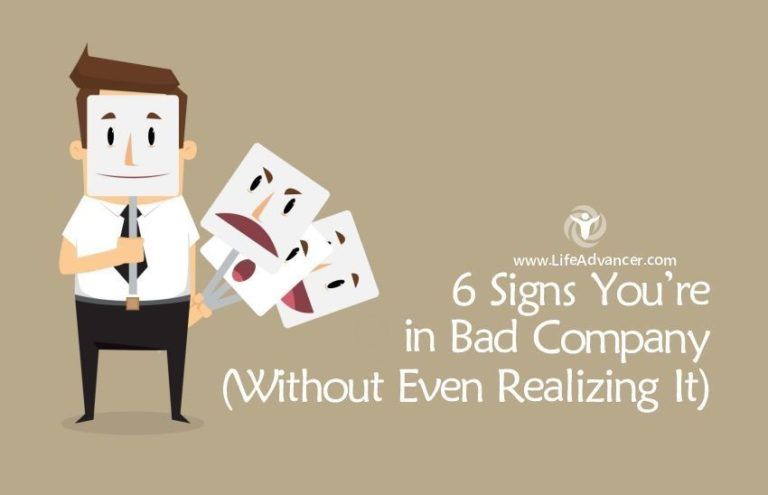 6 Signs You're in Bad Company (Without Even Realizing It)
