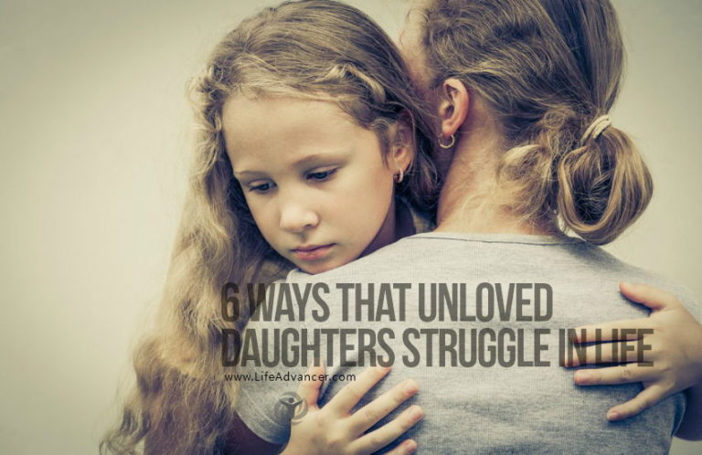 6 Ways That Unloved Daughters Struggle In Life