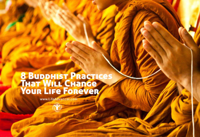8 Buddhist Practices That Will Change Your Life Forever