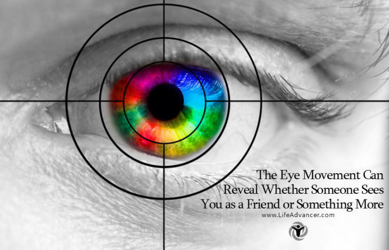 The Eye Movement Can Reveal Whether Someone Sees You as a Friend or Something More