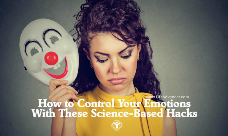 How to Control Your Emotions with These Science-Based Hacks