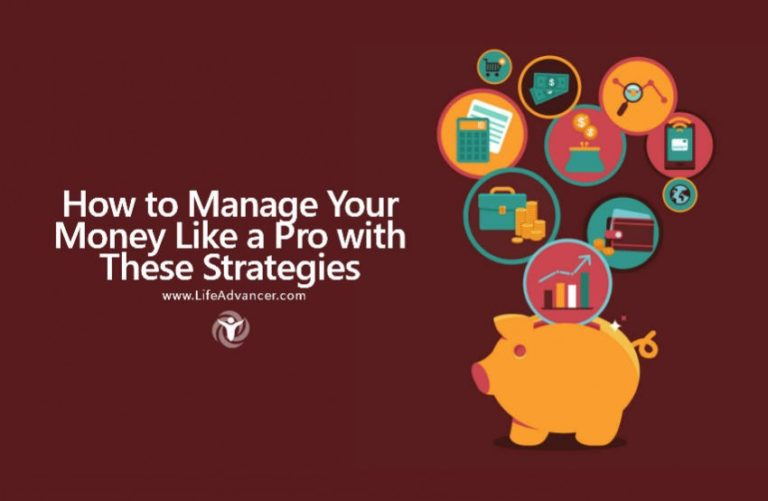 How to Manage Your Money Like a Pro with These Strategies