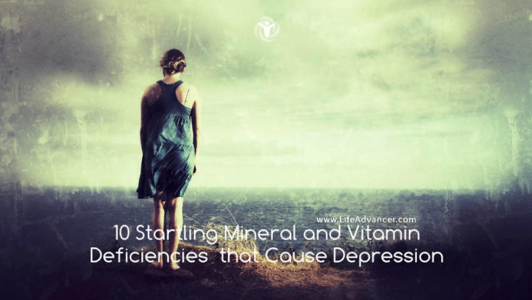 10 Startling Mineral and Vitamin Deficiencies That Cause Depression