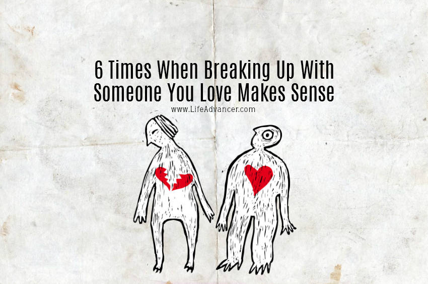 breaking up with someone you love essay The truth about lying to someone you love  it's like she lights some part of me up that can rise above it all  get breaking news alerts.
