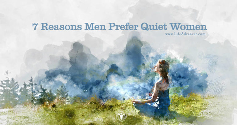 7 Reasons Men Prefer Quiet Women