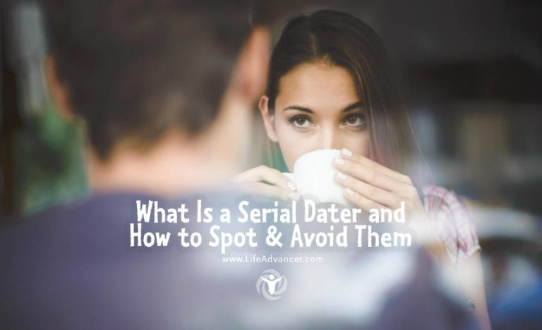 What Is a Serial Dater and How to Spot & Avoid Them