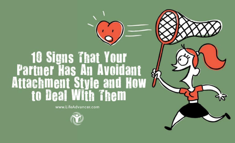 10 Signs Your Partner Has an Avoidant Attachment Style and How to Deal with Them
