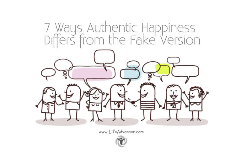 7 Ways Authentic Happiness Differs from the Fake Version