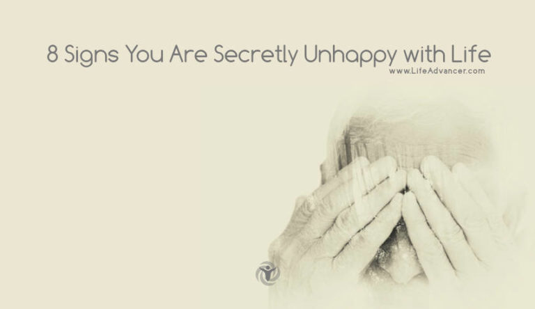 8 Signs You Are Secretly Unhappy with Life