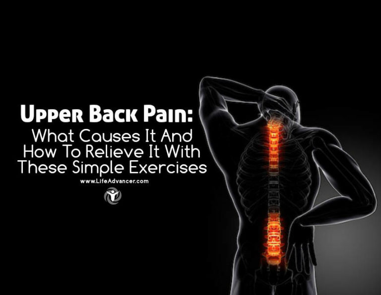 Upper Back Pain: Causes and Simple Exercises to Relieve It