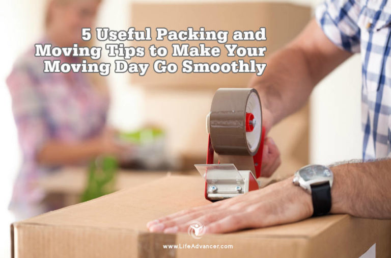5 Useful Packing and Moving Tips to Make Your Moving Day Go Smoothly