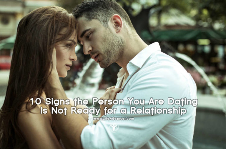 10 Signs the Person You Are Dating Is Not Ready for a Relationship