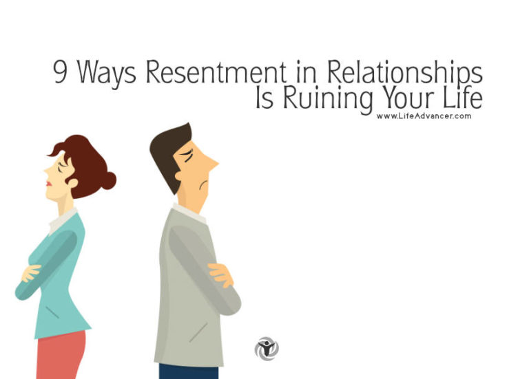 9 Ways Resentment in Relationships Is Ruining Your Life