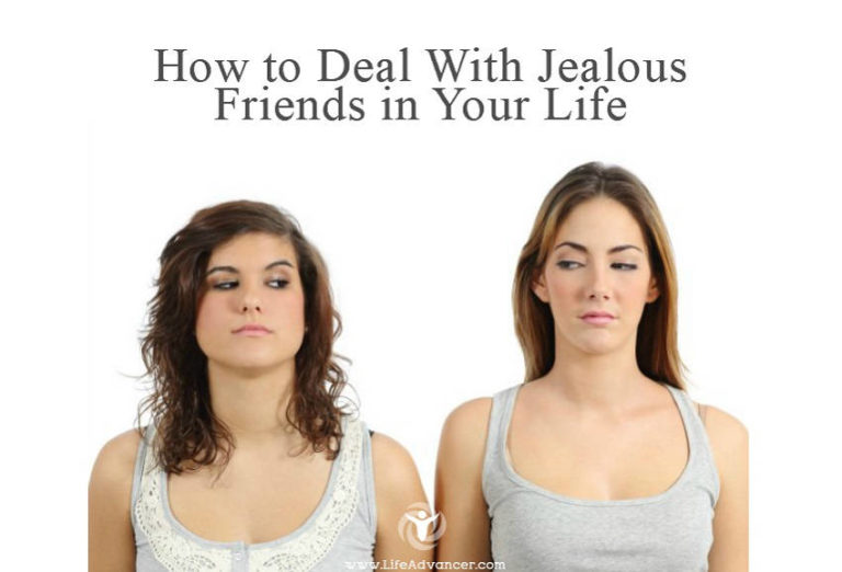 How to Deal with Jealous Friends in Your Life