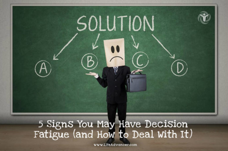 5 Signs You May Have Decision Fatigue (and How to Deal With It)
