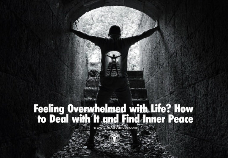 Read more about the article Feeling Overwhelmed with Life? How to Deal with It and Find Inner Peace